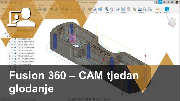 Prvi nastavak iz kratke serije webinara Fusion 360 - CAM tjedan. Tema je glodanje.