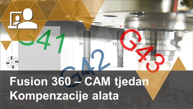 U četvrtom nastavku serije Fusion 360 - CAM tjedan bavimo se kompenzacijom alata.