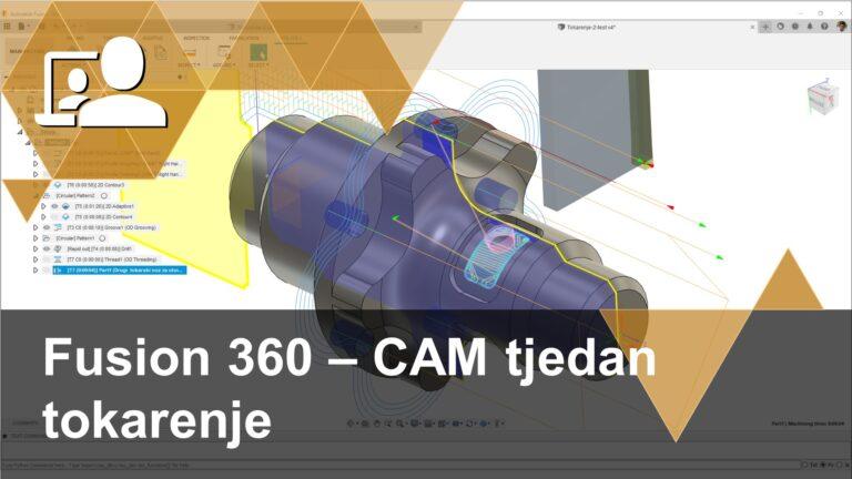 Drugi webinar iz serije Fusion 360 - CAM tjedan odnosi se na primjer obrade cilindričnog komada kombinacijom tokarenja i glodanja pogonjenim alatima.